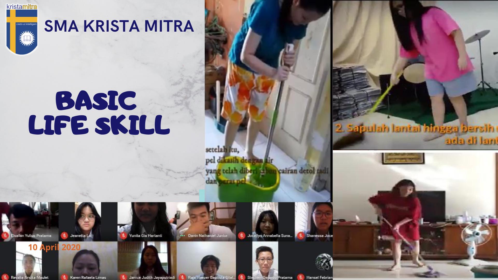 BASIC LIFE SKILL (kegiatan menyapu, mengepel, dan membersihkan ruangan)