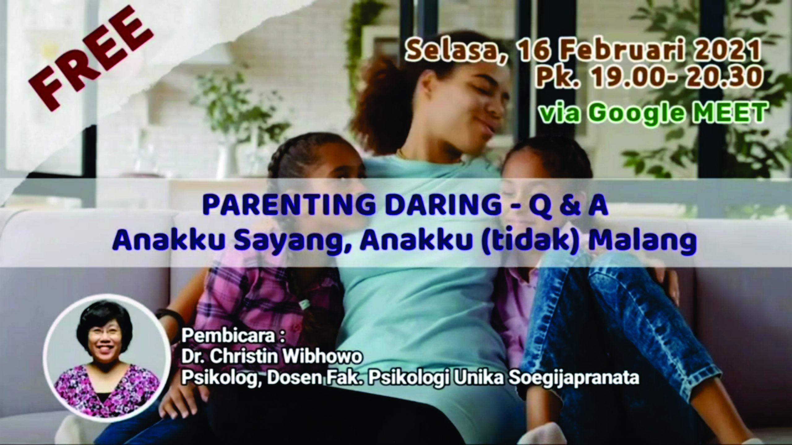 Seminar Parenting : Anakku Sayang, Anakku (tidak) Malang