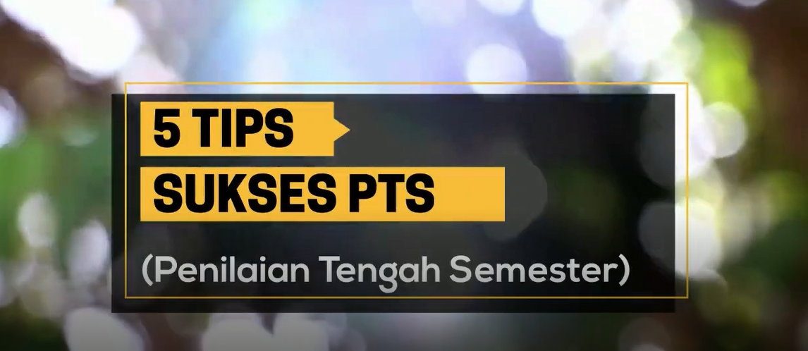 5 Tips Sukses PTS