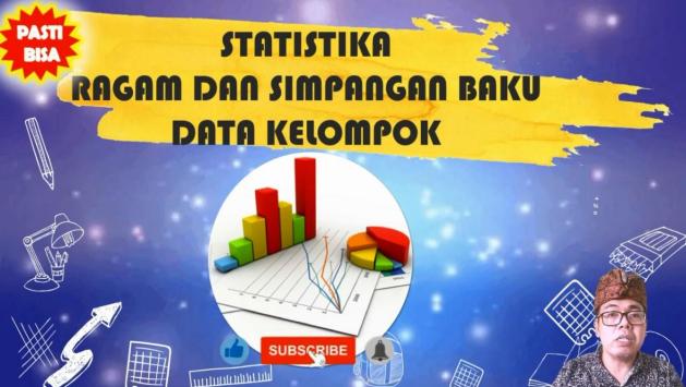 Statistika Ragam dan Simpangan Baku Data Kelompok Matematika Wajib Kelas 12